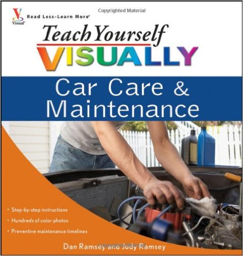 Teach Yourself Visually: Car Care & Maintenance
