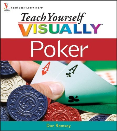 Teach Yourself Visually: Poker